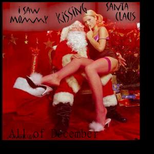 I saw momma kissing santa claus
