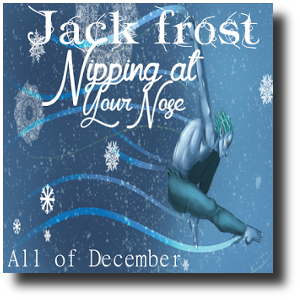 Jack frost nipping at your nose