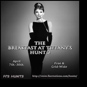 Fi's Hunts - Breakfast at Tiffanys Hunt 2 - POSTER IMAGE