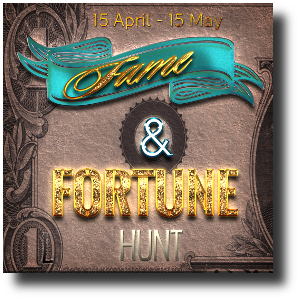 FAME & FORTUNE HUNT BASE