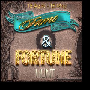 FAME & FORTUNE HUNT BASE