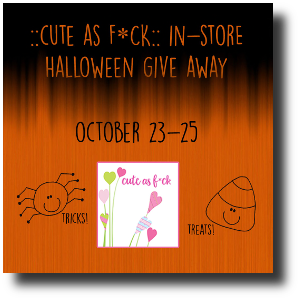 cuteasfck-instore-halloween-event-ad-2016